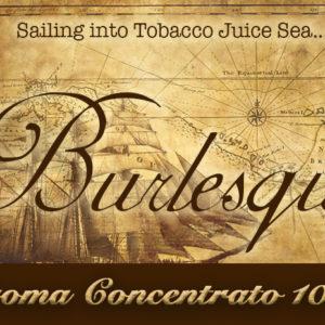 Burlesque – Aroma di Tabacco concentrato 10 ml by Blendfeel